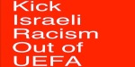 Kick-Israeli-racism-out-of-UEFA